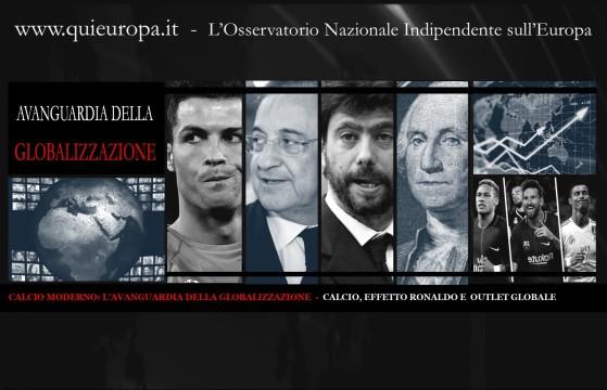 CALCIO MODERNO - L'AVANGUARDIA DELLA GLOBALIZZAZIONE