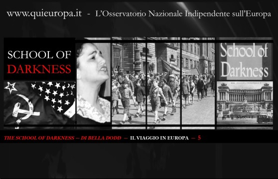 School of Darkness - Bella Dodd - viaggio in Europa
