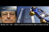 Re Draghi all'Eurocamera: Carta Bianca a Banche e Banchieri