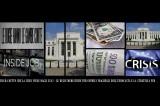 Subprime – Le ovvie ammissioni della FED e l'altra Crisi Indotta, quella dell'Eurozona