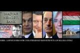 Ungheria – Mossa Strategica di Orban contro l'Usura Internazionale