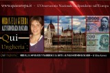 Qui Ungheria – Orban Contro Parassitismo Bancario e Multinazionali