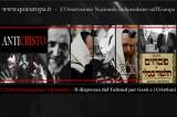 L'Anticristianesimo Talmudico – Il disprezzo manifestato nel Talmud per Gesù e i Cristiani