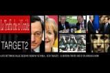 Svalutiamo Draghi e il Target2: Il Sistema Truffa di Regolamentazione Interbancaria che Dissangua l'Italia