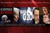Concluso il G20 delle Caste Bancarie – Le Dimenticanze di Visco e Saccomanni