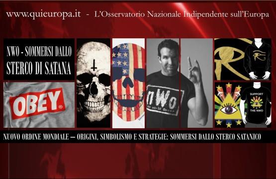 Nuovo ordine Mondiale - Origine, Strategie e Simbolismo - lo Sterco di Satana