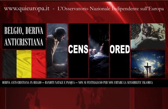 Deriva Anticristiana in Belgio - Non si festeggiano per non turbare gli Islamici
