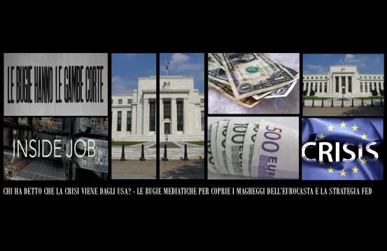 Le Due Crisi Fed ed Eurozona