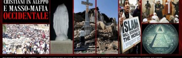 Integralismo islamico e Masso-Mafia occidentale contro i Cristiani di Siria