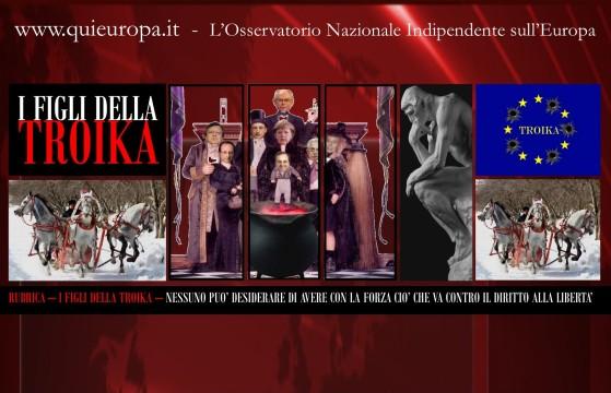 Principio di Liberta e Troika - I Figli della Troika