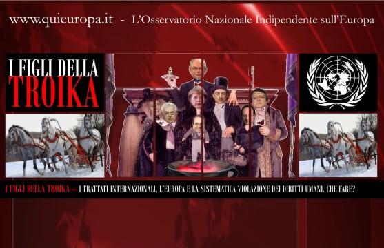 I Figli della Troika - Diritto Internazionale e Violazione dei Diritti Umani nell'Ue