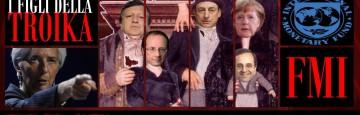 I Figli della Troika - Fondo Monetario Internazionale