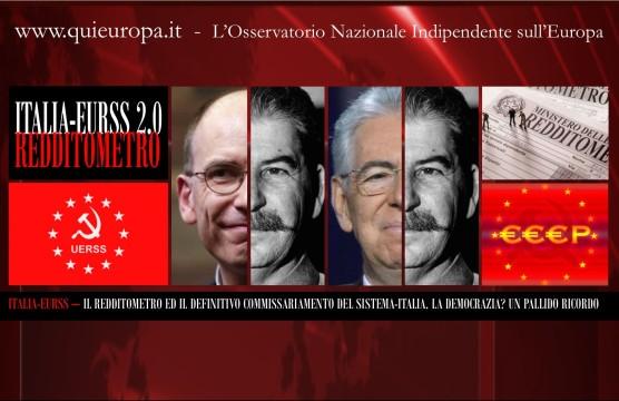 ITALIA-EURSS - Redditometro e Commissariamento Finale