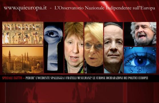 Speciale Egitto - Le curiose dichiarazioni dei politici europei pro fratelli musulmani