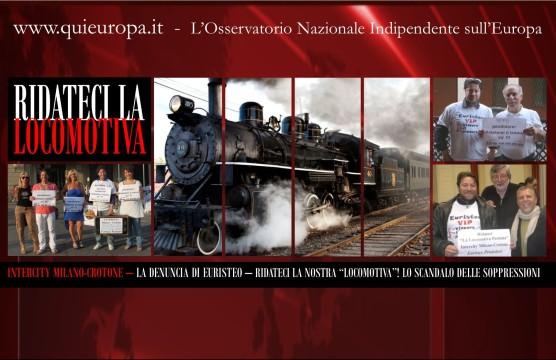 Ferrovie - Lo Scandalo della Soppressione - Intercity Milano-Crotone - Euristeo Ceraolo