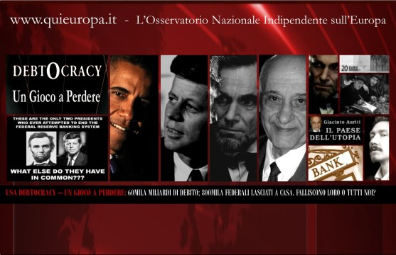 Debtocracy - Usa - Lincoln - Kennedy - Auriti
