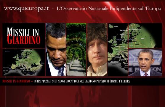 Putin - Missili in Giardino