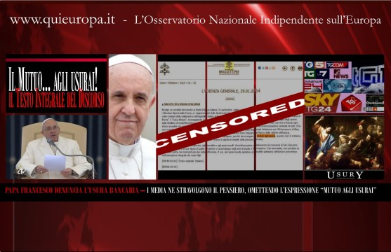 Papa Francesco - Mutui agli usurai - Denuncia Censurata dai Media