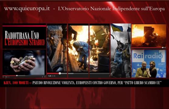 Kiev - Radio Uno - Start - Europeismo - Morti