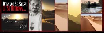 Noi, il Deserto e l'esempio straordinario di Charles de Foucauld