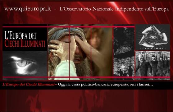 Cieco nato - Gesù - casta illuminata europeista
