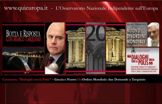 Catanzaro - Dialoghi con la Polis 2014 - Due domande a Marco Tarquinio - Grecia, Nuovo Disordine Mondiale