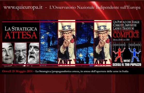 Europeismo - Elezioni 2014 - la strategica attesa