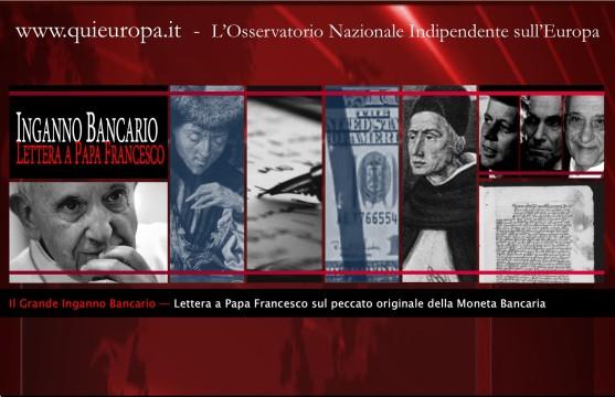Lettera a Papa Francesco - Moneta Bancaria e Falso Buco in Bilancio