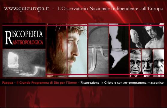 Risurrezione di Gesù - Pasqua - Contro programma della Massoneria