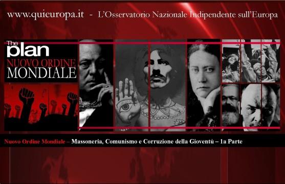 Nuovo Ordine Mondiale - Comunismo - Massoneria - Corruzione della Gioventù