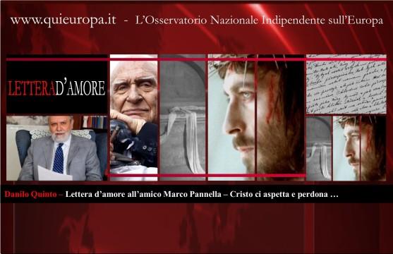 Danilo Quinto – Lettera d'amore all'amico Marco Pannella