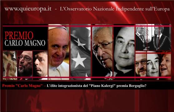 Premio Carlo Magno – L'élite integrazionista del Piano Kalergi premia Bergoglio