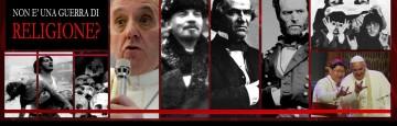 Fenomeno Bergoglio - Guerra di Religione