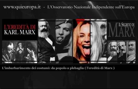 l'EREDITA' DI MARX