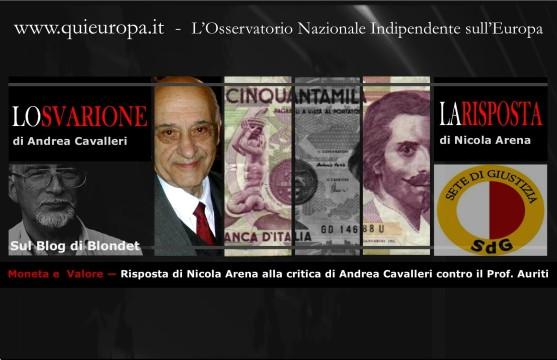 Risposta di Nicola Arena alla critica di Andrea Cavalleri contro il Prof. Auriti