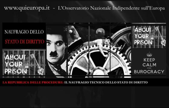 IL NAUFRAGIO TECNICO DELLO STATO DI DIRITTO