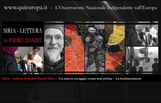 Siria -  Lettera di Padre Daniel Maes -  Un nuovo coraggio