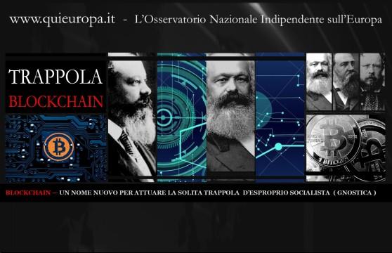 TRAPPOLA BLOCKCHAIN - SOCIALISMO