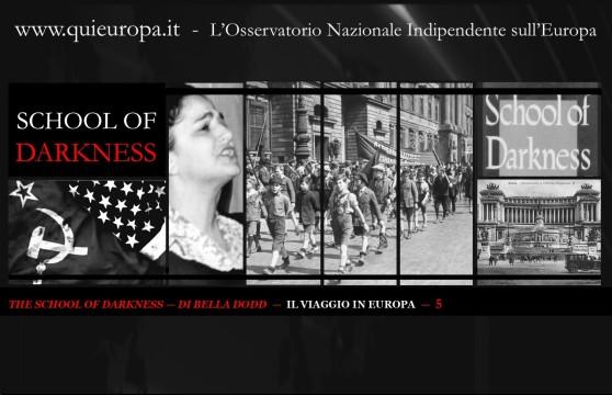 School of Darkness - Bella Dodd - viaggio in Europa